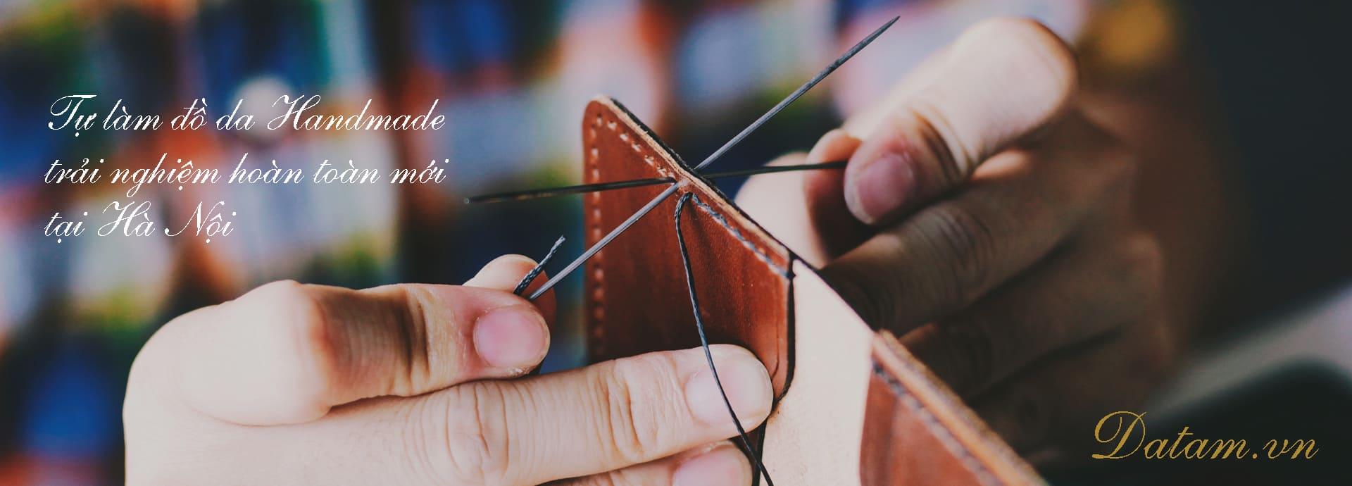 Tự làm đồ da Handmade - Trải nghiệm hoàn toàn mới tại Hà Nội